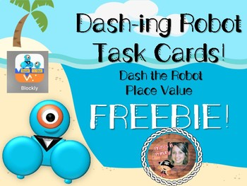 FREEBIE Dash-ing Robot Task Cards: PLACE VALUE Lesson!