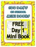 FREEBIE ~ Day 1 mini book of the 100 Days of School Mini Book Set