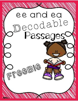 FREEBIE Decodable Reading Passages ee and ea