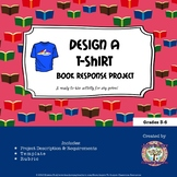 FREEBIE Design a T-Shirt Book Response Project