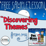 "FREEBIE: ""Discovering Themes"" {Sample Lesson from Owl Moon"