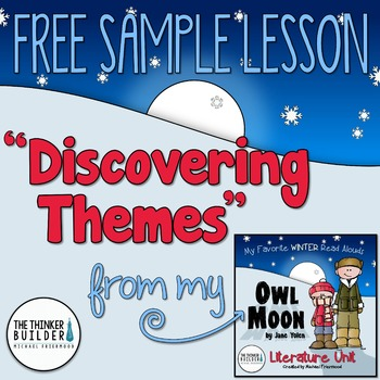 """FREEBIE: """"Discovering Themes"""" {Sample Lesson from Owl Moon"""