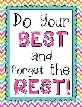 "FREEBIE! ""Do Your Best and Forget the Rest"" Classroom Sign"