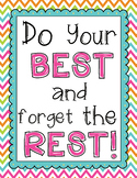 """FREEBIE! """"Do Your Best and Forget the Rest"""" Classroom Sign"""