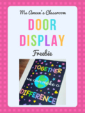 FREEBIE Door Display - Together We Can Make A Difference
