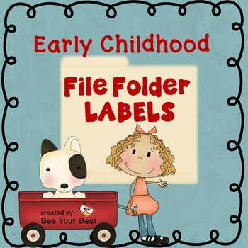 Early Childhood / Preschool File Folder LABELS