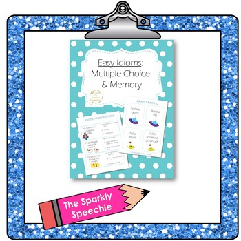 FREEBIE Easy Idioms: Multiple Choice and Memory