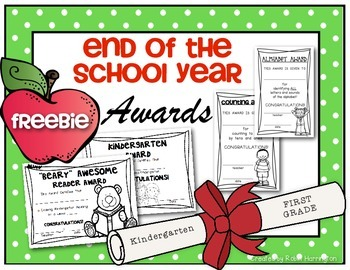 (FREEBIE) End of the School Year Awards for Kindergarten and First Grade