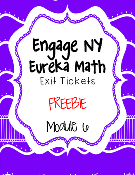 {FREEBIE} -Engage NY EXIT Tickets- Module 6 - Math Journals-Interactive Notebook