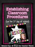 Establishing Classroom Procedures on the 1st Day of School