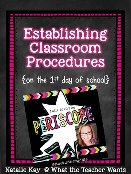 Establishing Classroom Procedures on the 1st Day of School