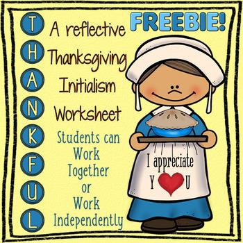 FREEBIE! FREEBIE! I Am Thankful Initialism Worksheet