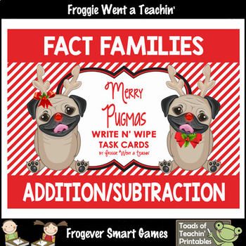 "FREEBIE -- Fact Families -- Addition/Subtraction -- ""Merry Pugmas"" Set I"