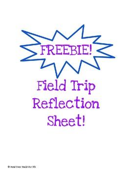 FREEBIE! Field Trip Reflection
