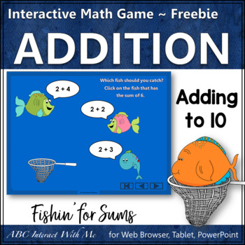 Fishin' for Sums 1 to 10 (Interactive Addition Game) FREEBIE