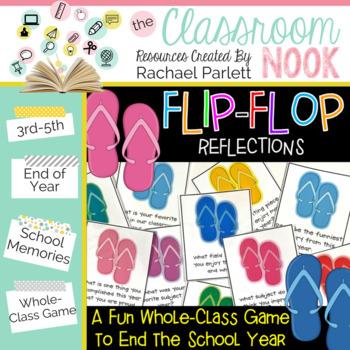 FREEBIE: Flip-Flop Reflections (End of the School Year Memories)