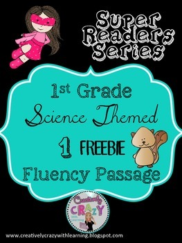 FREEBIE Fluency Passage (Squirrels) With Comprehension: Super Readers Series