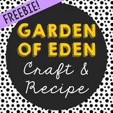 FREEBIE! Garden of Eden Craft and Recipe - Bible Story Lesson for Big Kids