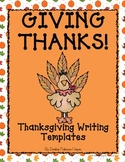 "Thanksgiving Writing Templates ""Giving Thanks!"" FREEBIE!"