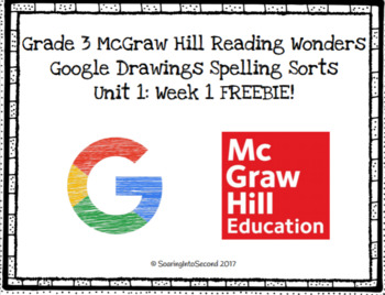 FREEBIE! - Grade 3 McGraw Hill Reading Wonders Digital Spelling Sort: U1 Week 1