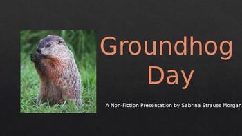 FREEBIE!! Groundhog Day - A Non-Fiction Presentation