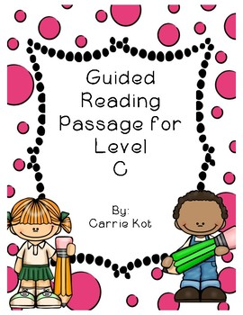 FREEBIE Guided Reading Level C with Running Record Sample