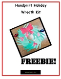 FREEBIE! Hand-print Holiday Wreath Kit