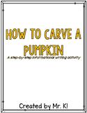 FREEBIE How To Carve A Pumpkin Writing
