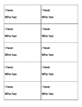 "FREEBIE ""I Have, Who Has"" Blank Template"