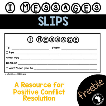 FREEBIE: I Messages for Positive Conflict Resolution (Sample Form)