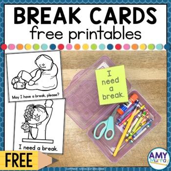 FREE I Need A Break Cards