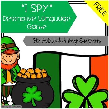 "{FREEBIE!!} ""I Spy"" Descriptive Language Game - St. Patric"