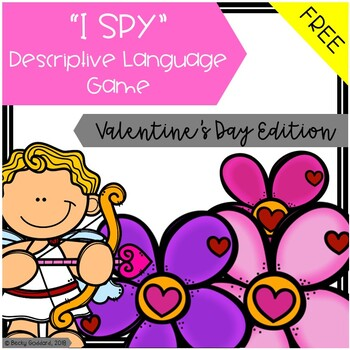"{FREEBIE!!} ""I Spy"" Descriptive Language Game - Valentine's Edition"