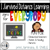 FREEBIE - I Survived Distance Learning Sign!