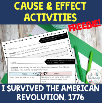 I Survived the American Revolution, 1776 Cause and Effect Worksheets FREE