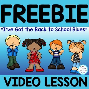 """FREEBIE: Song """"I've Got the Back to School Blues"""" Social Emotional Learning Song"""
