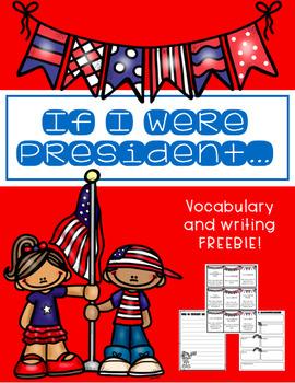 "FREEBIE: ""If I Were President..."""
