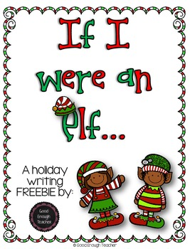 {FREEBIE} If I were an elf... writing page