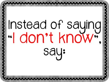 """FREEBIE!  """"Instead of Saying """"I Don't Know"""" poster display"""