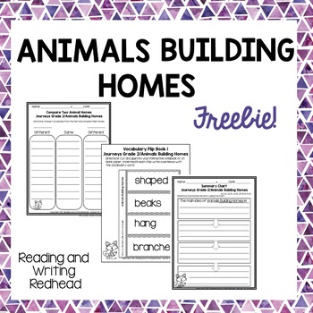 FREEBIE Journeys Second Grade Week 6 - Animals Building Homes