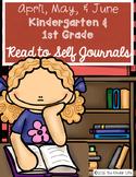 FREEBIE Kindergarten 1st Grade April May and June Read to Self Journals