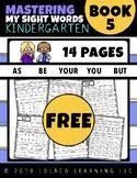 FREEBIE - Kindergarten Sight Words: (NO PREP) Book 5