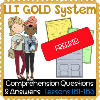 LLI GOLD System Comprehension Questions and Answers Lessons 161 - 163 FREE
