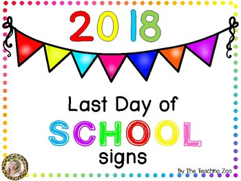 FREEBIE Last Day of School Signs