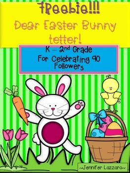 FREEBIE Letter to Easter Bunny for PreK - 2nd Grade