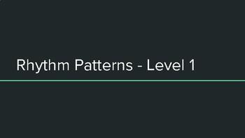 Level 1 Rhythm Patterns