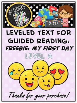 FREEBIE! Level A Reader for Guided Reading - My First Day