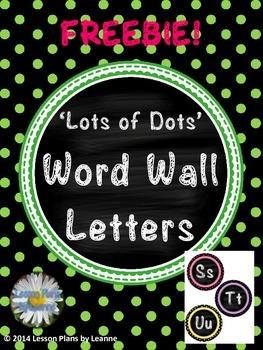 **FREEBIE** 'Lots of Dots' Word Wall Letters  Back To School
