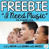 "FREEBIE MIOSM: ""I Need Music"" SSA ACAPELLA"