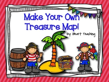 freebie make your own treasure map by iheart teaching tpt